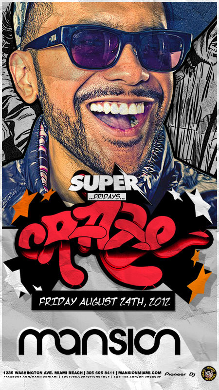 Friday, Aug 24th 2012 Craze @Mansion_Miami